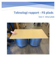 Teknologi rapport | På plads | Case 3 – Udnyt plads