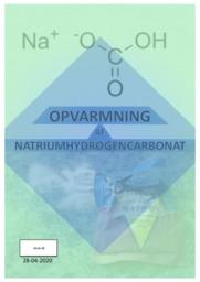 Opvarmning af Natriumhydrogencarbonat | Kemi Rapport