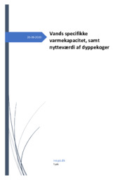 Vands specifikke varmekapacitet, samt nytteværdi af dyppekoger | Fysik Rapport