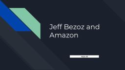 Jeff Bezoz and Amazon | Powerpoint Slides