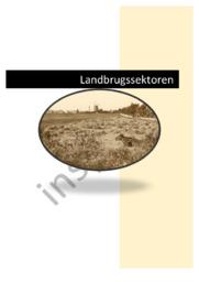 Landbrugssektoren | Synopse | Samtidshistorie