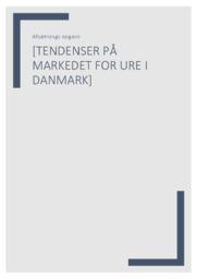Tendenser på markedet for ure i Danmark | Afsætning