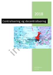 Centralisering eller decentralisering   Samfundsfag