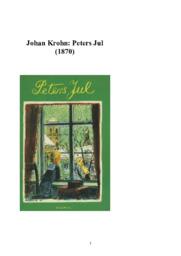 Peters Jul | Juletekst | Johan Krohn | Dansk | Noter