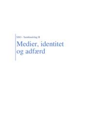 SSO opgave | Medier, identitet og adfærd | 10 i karakter