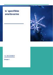 Is' specifikke smeltevarme | Fysik | Noter