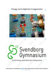 Forsøg med elektriske komponenter | Fysikrapport