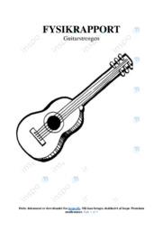 Guitarstrengs egenskaber   Rapport   10 i karakter