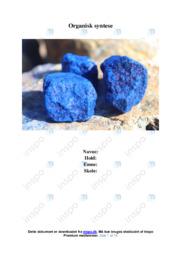 Organisk syntese | Biologirapport | 12 i karakter