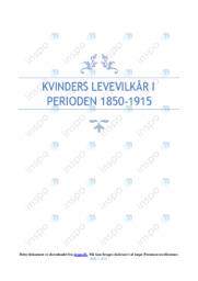 Kvinders levevilkår I Perioden 1850-1915 | DHO | 10 i Karakter