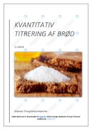 Kvatitativ titerering af brød | Kemirapport | 10 i karakter