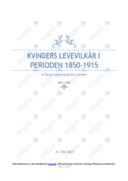 Kvinders Levevilkår I  1850-1915 | DHO | 10 i Karakter