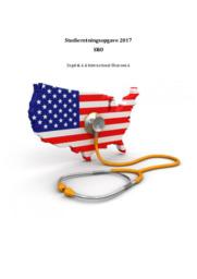 Den Amerikanske Velfærdsmodel og dens Sundhedssektor – Engelsk A & International Økonomi A   SRO