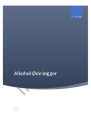 Alkohol ødelægger | Bioteknologi